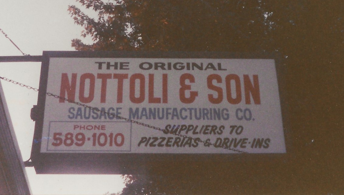 The Original Nottoli & Son, shop sign